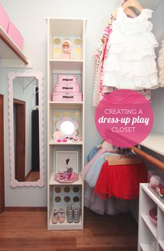 How to makeover your child's closet to encourage dress-up play but keep everyday clothes organized - super clever product recommendations, definitely getting #1, 2 and 8!