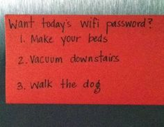 Today's WiFi Password = Parenting Genius At Work