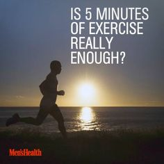 "The New York Times reported that ""Running 5 Minutes a Day Has Long-Lasting Benefits."" Since then, a frenzy of news reports have suggested that perhaps 5 minutes of exercise a day is all you need. But is that actually true? #exercise #fitness http://www.menshealth.com/fitness/exercise-5-minutes?cid=soc_pinterest_content-fitness_aug14_is5minsenough"