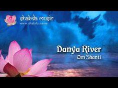 ▶ Danya River - Om Shanti - YouTube