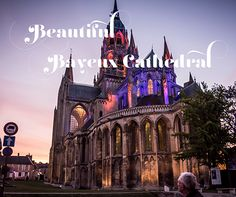 """This beautiful venue, the Bayeux Cathedral in France, is a """"must-perform""""!"""