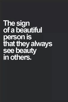 inspiring others quotes, beauty quotes for girls, beautiful you quotes, inspirational beauty quotes, inspirational quotes, beautiful christian quotes, beauti person, beautiful quotes for girls, beautiful person quotes
