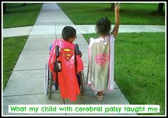 What my child with cerebral palsy taught me: Parents share. A post in honor of World #CerebralPalsy Day 2014.