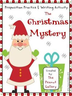 FREE! This activity provides practice with prepositional phrases as well as writing practice with a Christmas theme.