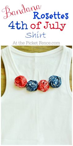 How to make a bandana rosette shirt for the 4th of July from atthepicketfence.com