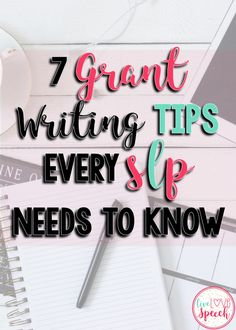 7 Grant Writing Tips
