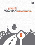 Parent Roadmaps / Parent Roadmaps- English Language Arts    Make available to parents and students via online learning platform
