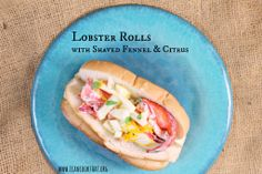 Lobster Rolls with Fennel and Citrus lobster rolls