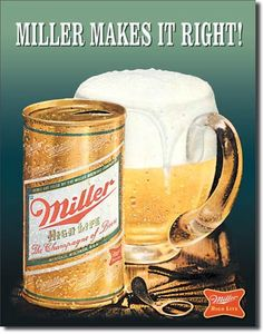 Miller Makes It Right Tin Sign, $8.95