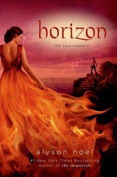 Horizon by Alyson Noel Dec. 2013....Want to read.