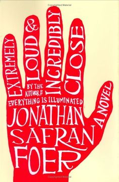 heartbreaking and wonderful. books, worth read, book worth, favorit, jonathan safran, incred close, extrem loud, book cover, safran foer