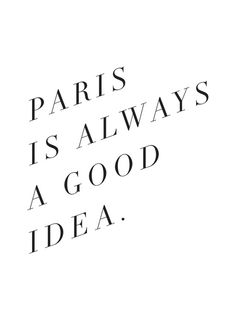 paris is always a good idea Framed Art Print by Note to Self: The Print Shop | Society6