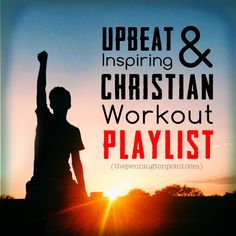 For workout, house cleaning, dancing with the kids, long car trips.  A Christian workout playlist you'll love.  #christianmusic #songideas #workoutsongs