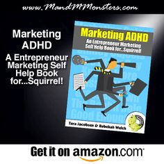 It is time to stop the merry-go-round and regain control…avoid ADHD Marketing!   Ebook: Marketing ADHD – A Entrepreneur Marketing Self Help Book for…Squirrel!