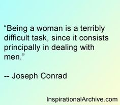 Joseph Conrad quote on dealing with men