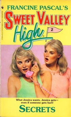 Jessica will do anything to be queen of the fall dance and win Bruce Patman. Anything. Secrets: Sweet Valley High #2 by Francine Pascal
