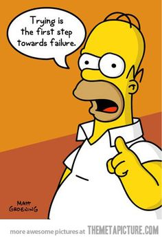 Loving Homer Simpson's Words Of Wisdom!