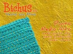 Bichus - Ganchillo Básico 6 : Punto Medio Alto o Media Vareta