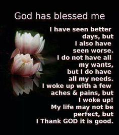 God has blessed me!