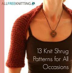 13 Knit Shrug Patterns for All Occasions