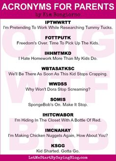Acronyms for parents by Kim Bongiorno @letmestart #kids