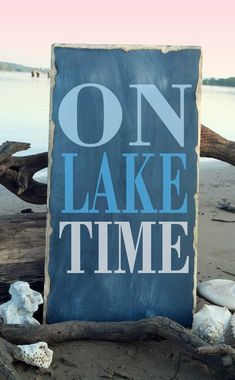 On Lake Time Lakehouse Wall Decor by TheAquaAnchor on Etsy, $44.00