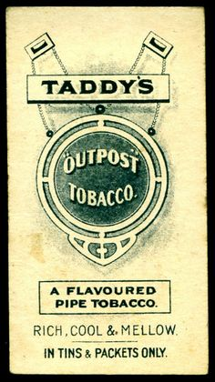 Cigarette Card Back - Taddy's Outpost Tobacco | Flickr - Photo Sharing❤️