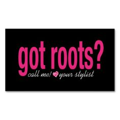 Got Roots? Card Business Card. This great business card design is available for customization. All text style, colors, sizes can be modified to fit your needs. Just click the image to learn more!