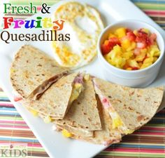 Fresh and Fruity Breakfast Quesadillas   Healthy Ideas for Kids kid meals, healthi idea, breakfast ideas kids, fruiti breakfast, healthy kids, kid food recipes, kid foods, kid breakfast, breakfast quesadilla