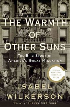 The warmth of other suns : the epic story of America's great migration by Isabel Wilkerson.  Click the cover image to check out or request the Douglass Branch bestsellers and classics kindle.