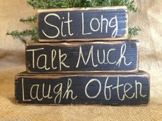 Primitive Country Sit Long Talk Much Laugh Often Shelf Sitter Wood Block Set #ConversationBlocks