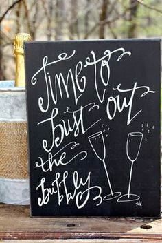 Bust Out the Bubbly Box Sign