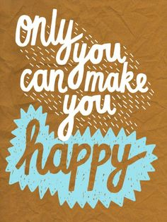 happiness is an inside job. #quotation #inspiration #zappos