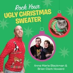 Rock Your Ugly Christmas Sweater