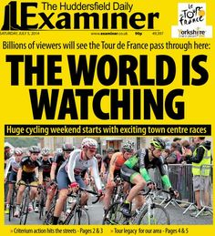 Tour de France Grand Depart - Hudddersfield Examiner