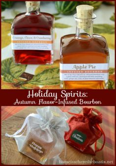 DIY Holiday Spirits~ Infuse flavors of Apple Pie and Orange, Clove, and Cranberry for gift giving or mixing holiday cocktails. http://homeiswheretheboatis.net/  #foodgifts