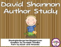 Do you LOVE David Shannon as much as I do - author study