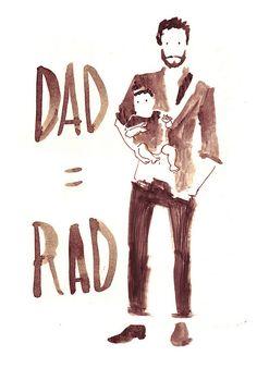 dad = rad