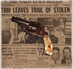 Gun Bonnie had smuggled to Clyde