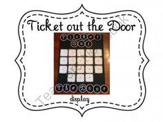 Ticket Out The Door Display! Enter for your chance to win 1 of 2.  Ticket out the Door Display (17 pages) from FreetoTeach on TeachersNotebook.com (Ends on on 9-24-2014)  Ticket out The Door Display helps you close your lesson and do a quick assessment before your students leave your classroom.