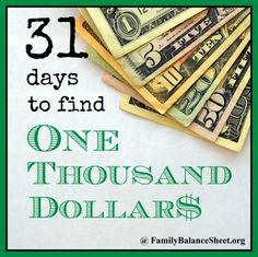 31 Days to Find One Thousand Dollars