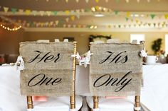"Personalized burlap chair signs with calligraphy ""Her One"" and ""His Only"" to make your wedding special and unique. Perfect wedding decor for a rustic wedding. Absolutely stunning, and sure to make your wedding photos even more gorgeous. Always handmade and made in America. http://aftcra.com/item/4302 $25.00"
