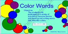 Color Words from SensibleSubstitute on TeachersNotebook.com -  (13 pages)  - This is an interactive SMARTBoard file that focuses on color words.