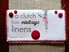 Clutch from Vintage Linens