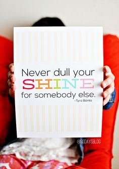 never dull your shine