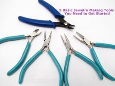 5 Basic Jewelry Making Tools You Need to Get Started