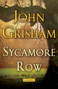 """Sycamore Row"" by John Grisham * John Grisham's A Time to Kill is one of the most popular novels of our time. Now we return to that famous courthouse in Clanton as Jake Brigance once again finds himself embroiled in a fiercely controversial trial-a trial that will expose old racial tensions and force Ford County to confront its tortured history."