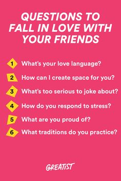 You've heard of the 36 questions to fall in love, but have you tried this list with your friends?