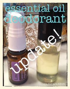 Camp Wander: PURE Essential Oil Deodorant UPDATE! Use Fractionated Coconut Oil in a roller bottle or witch hazel in a spray bottle with 10 drops each:  Frankincense, Tea Tree and Lavender oils