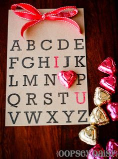 these would be cute Alphabet Valentine Card ~ Be Different...Act Normal